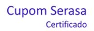 Cupom Serasa Certificado